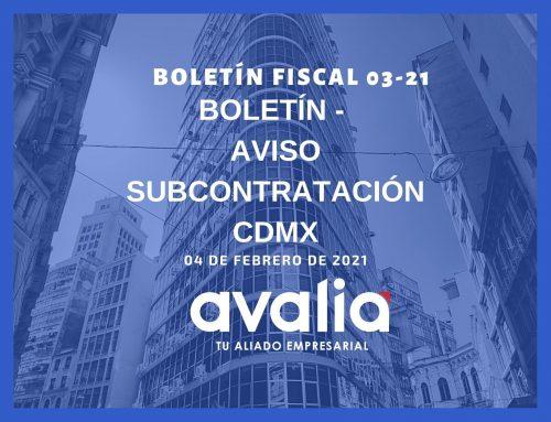 Boletín 03-21.- Aviso Subcontratación CDMX