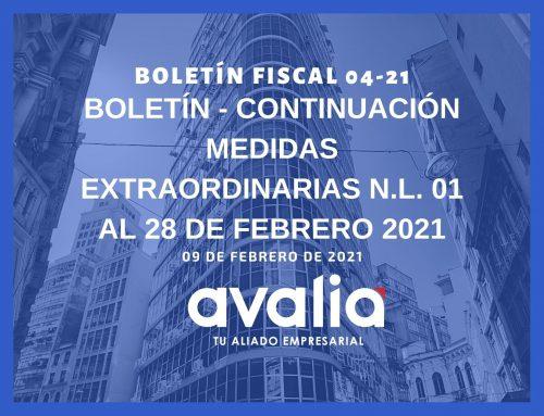 Boletín 04-21.- Continuación Medidas Extraordinarias N.L. 01 AL 28 DE FEBRERO 2021